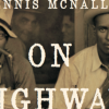 &#039;The Blues Always Been&#039;: Dennis McNally&#039;s <em>On Highway 61</em>